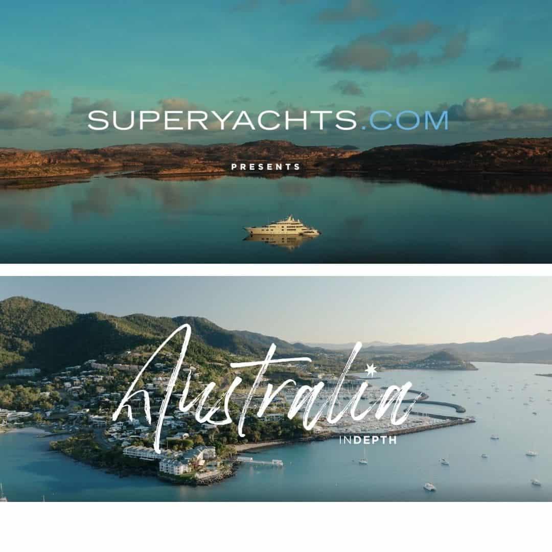 superyachts.com presents Australia InDepth documentary series